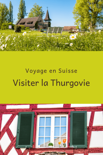 Visiter la Thurgovie Pinterest