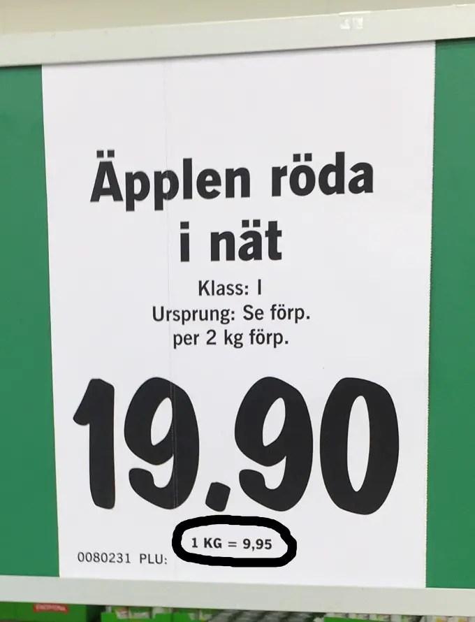 Äpplen är basfrukten hemma. Äpplen ska kosta kring 10 kr/kg. Annars blir det inget köp.