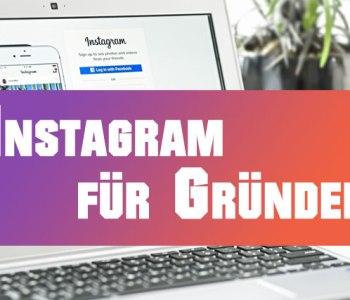 Instagram für Gründer