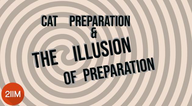 Illusion of Preparation