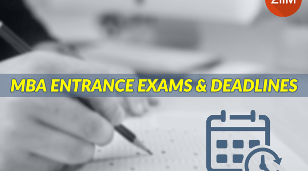 MBA Entrance exams and Deadlines