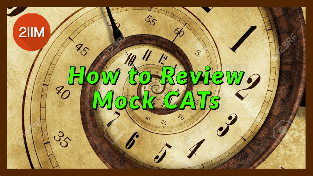 How to Review Mock CATs