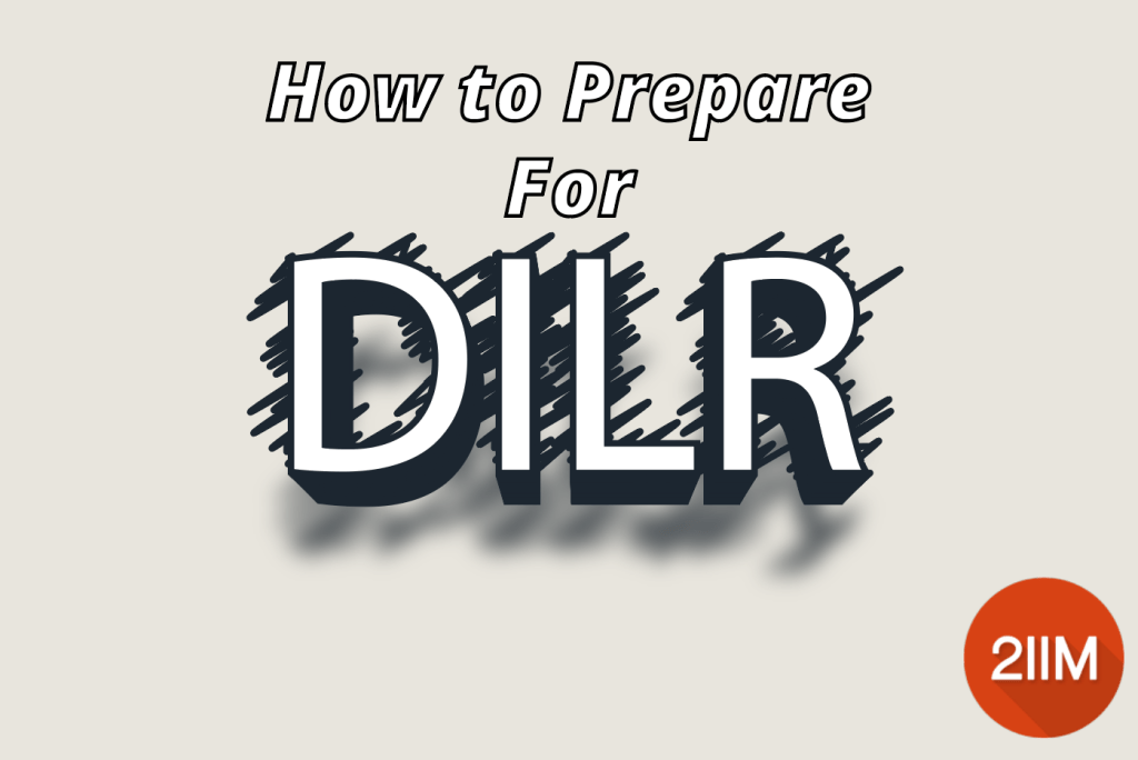 how to prepare for DILR