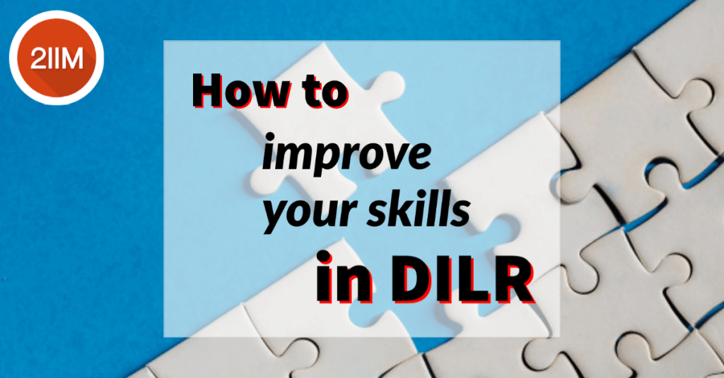 How to improve your skills in DILR