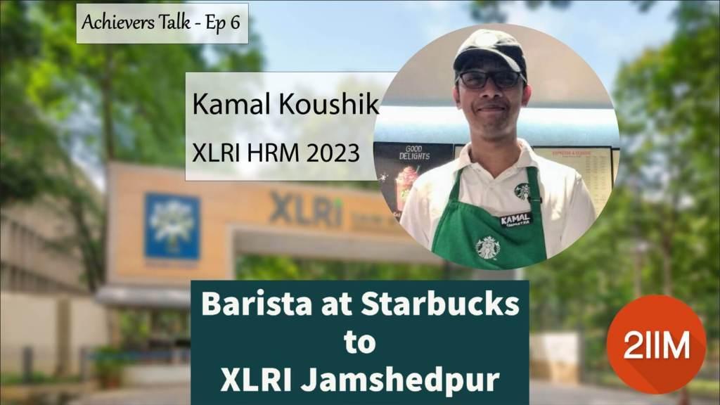 Barista at Starbucks to XLRI Jamshedpur