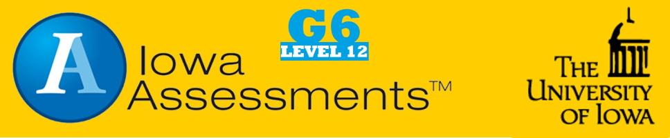 Grade 6 Iowa Assessments