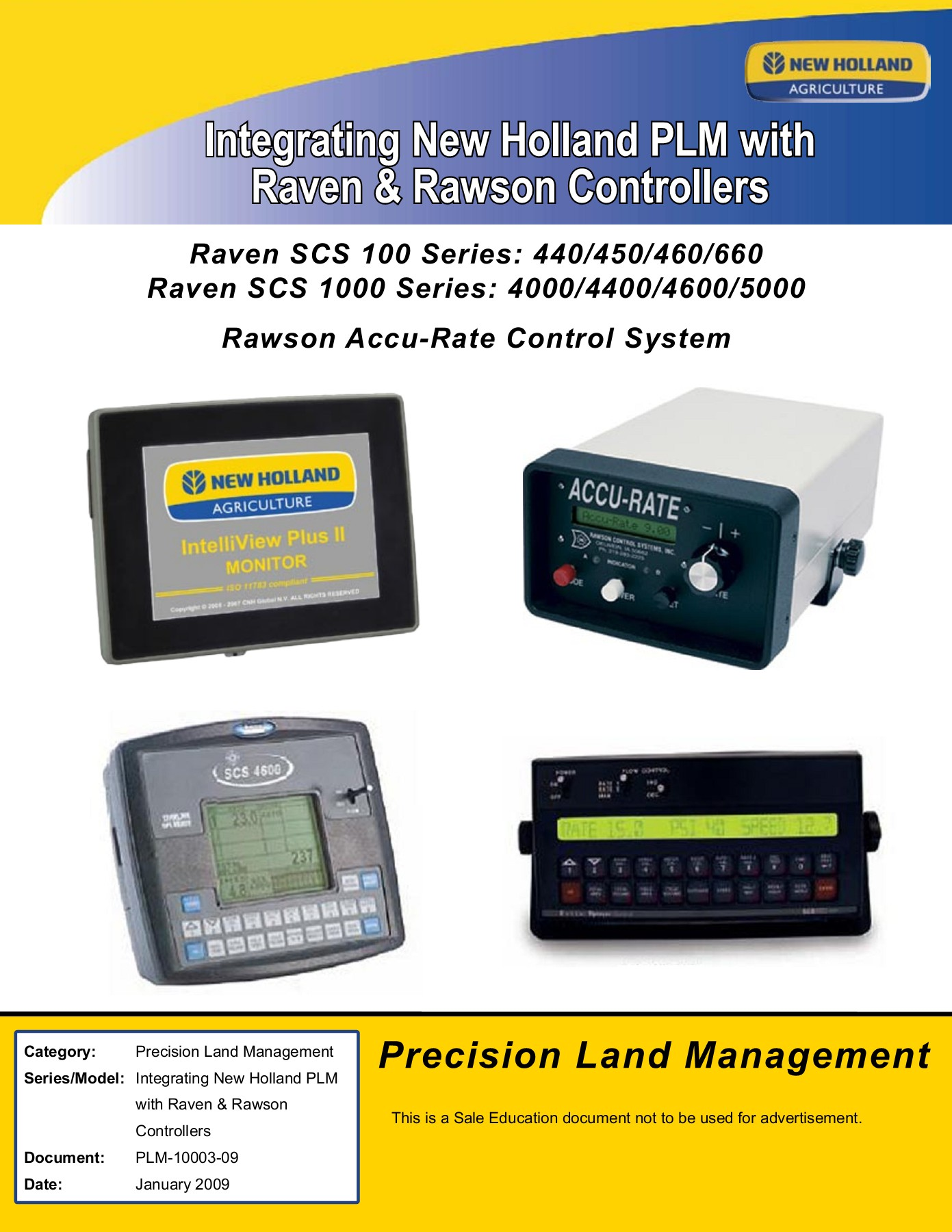 hight resolution of precision land management this is a sale education document not to be used for advertisement integrating new holland plm with raven rawson controllers