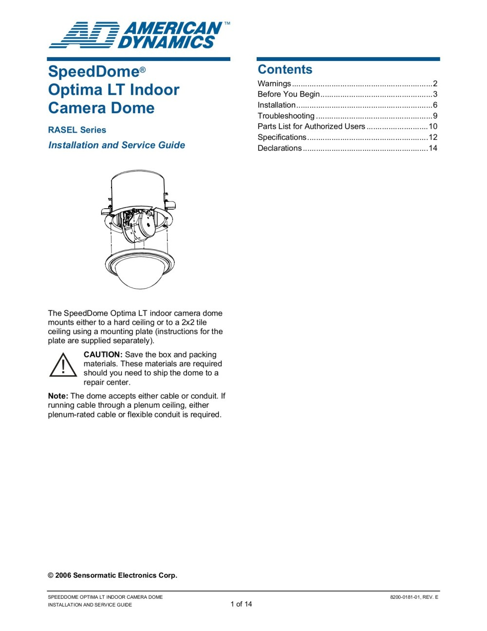 medium resolution of speeddome optima lt indoor camera dome 8200 0181 01 rev e installation and service guide 2 of 14 warnings please review the following warnings before you