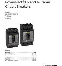 powerpact h and j frame circuit breakers catalog 0611ct0401r06 10 2010 class 0611 contents description  [ 1391 x 1800 Pixel ]