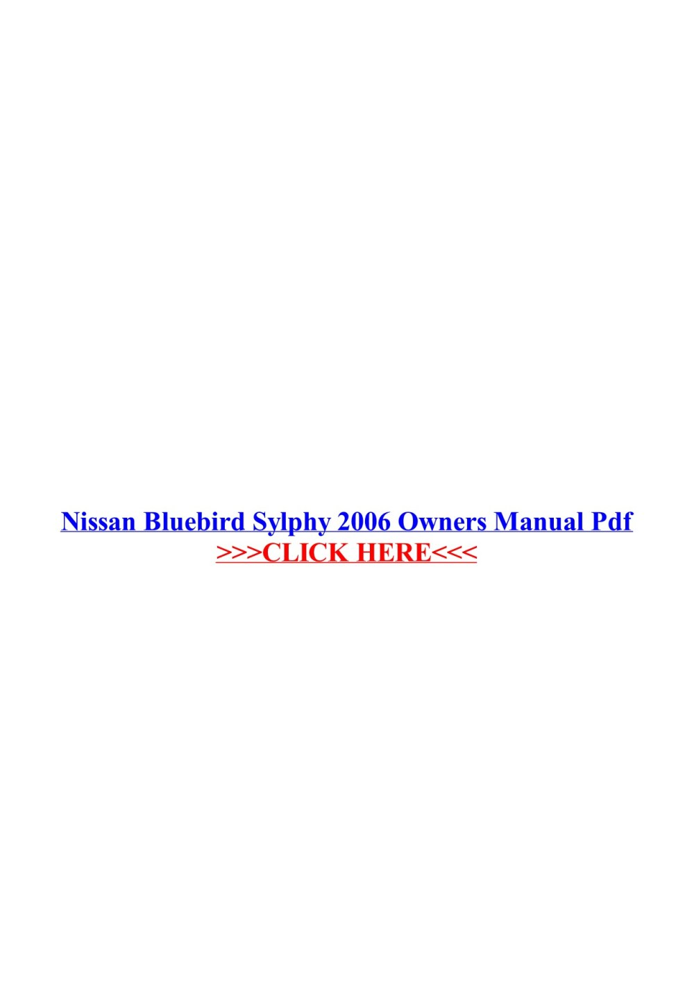 medium resolution of nissan bluebird sylphy 2006 owners manual pdf some call it an owner s manual an handbook a user handbook an operator s guide or nissan bluebird sylphy