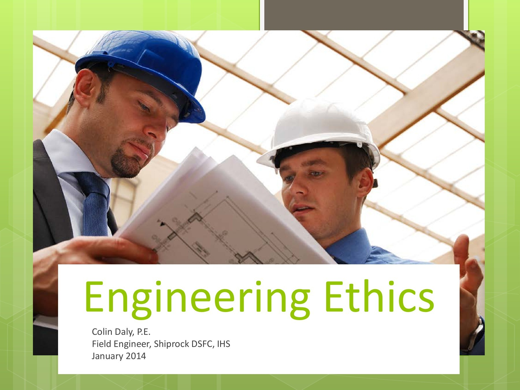 Engineering Ethics - Indian Health Service (Ihs)