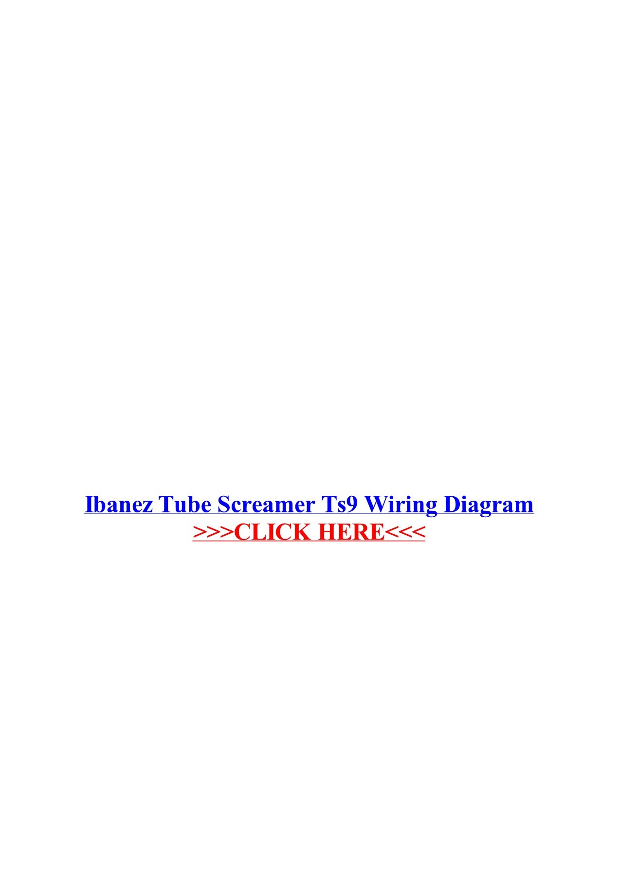 hight resolution of ibanez tube screamer ts9 wiring diagram wordpress com