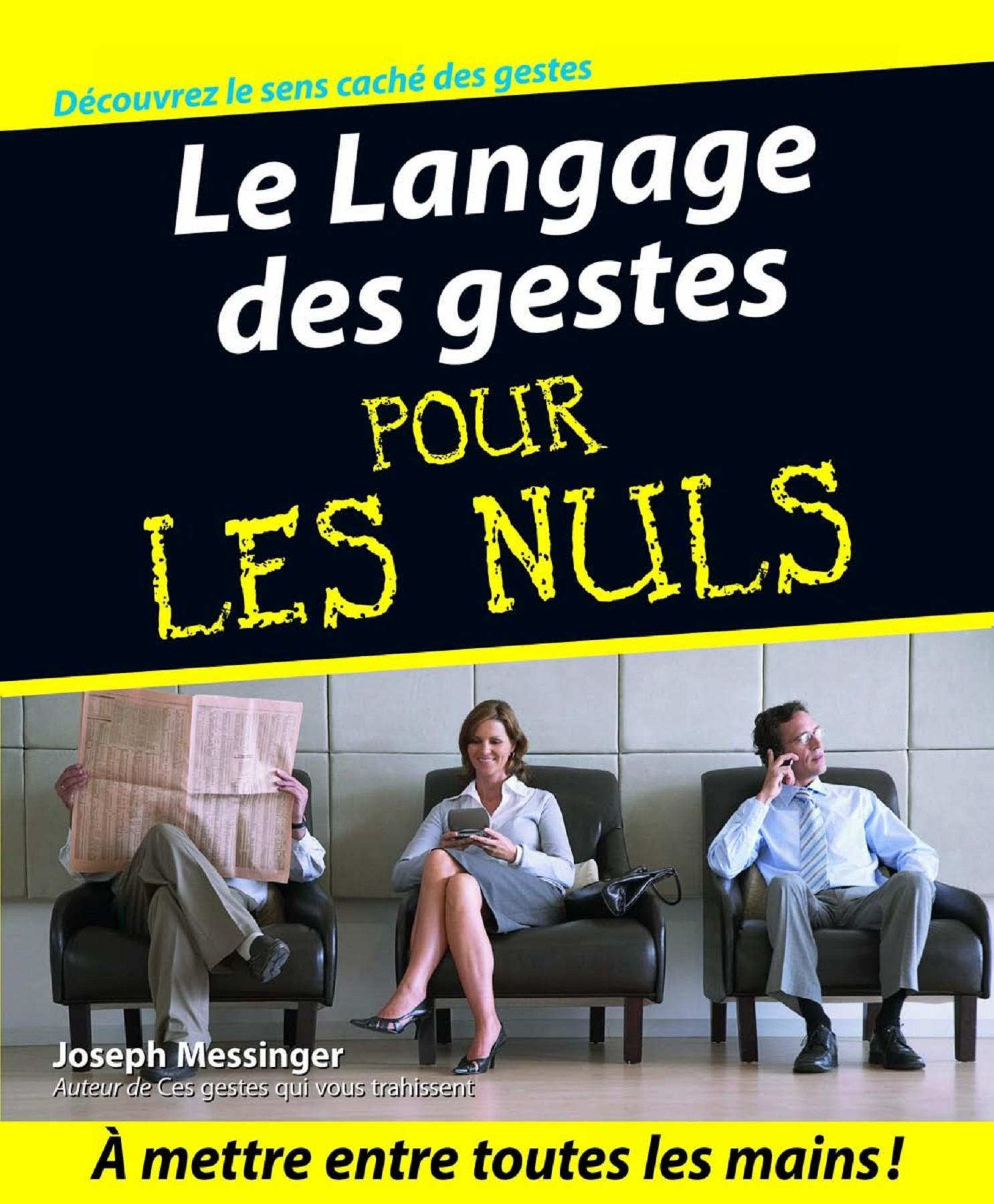 Ces Gestes Qui Vous Trahissent 2008 : gestes, trahissent, LIVRE_Le-Langage-des-Gestes-pour-les-nuls_de-Joseph-Messinget, Pages, Download, FlipHTML5