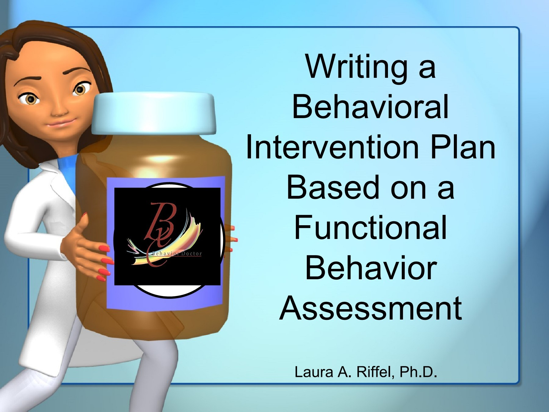 Writing A Behavioral Intervention Plan Based On A Functional