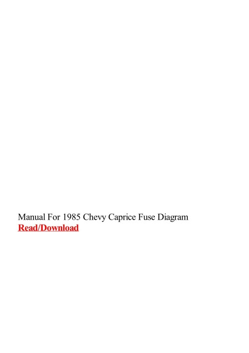 small resolution of manual for 1985 chevy caprice fuse diagram pages 1  3 text version fliphtml5