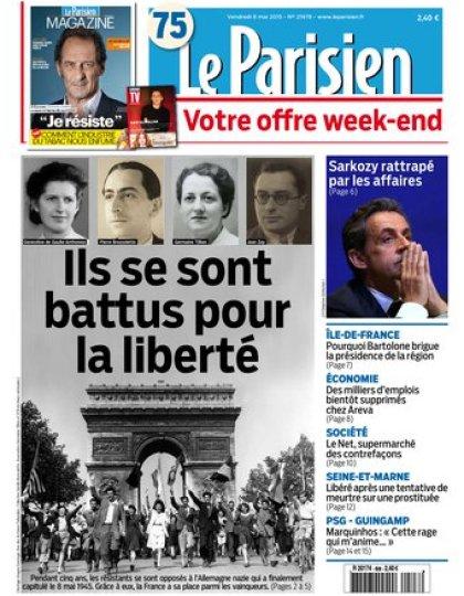 Le Parisien + Journal de Paris & Magazine du vendredi 08 mai 2015