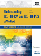 Understanding ICD-10-CM and ICD-10-PCS Coding: A Worktext