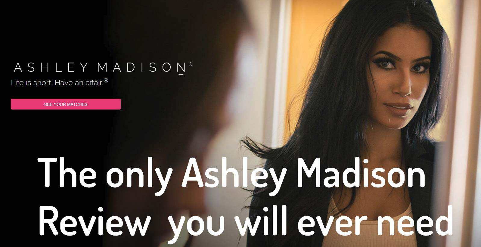 The Only Ashley Madison Review You'll Ever Need