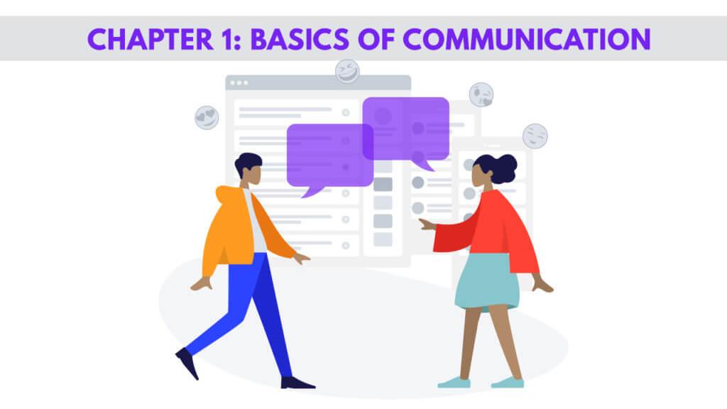 Chapter 1: BASICS OF COMMUNICATION