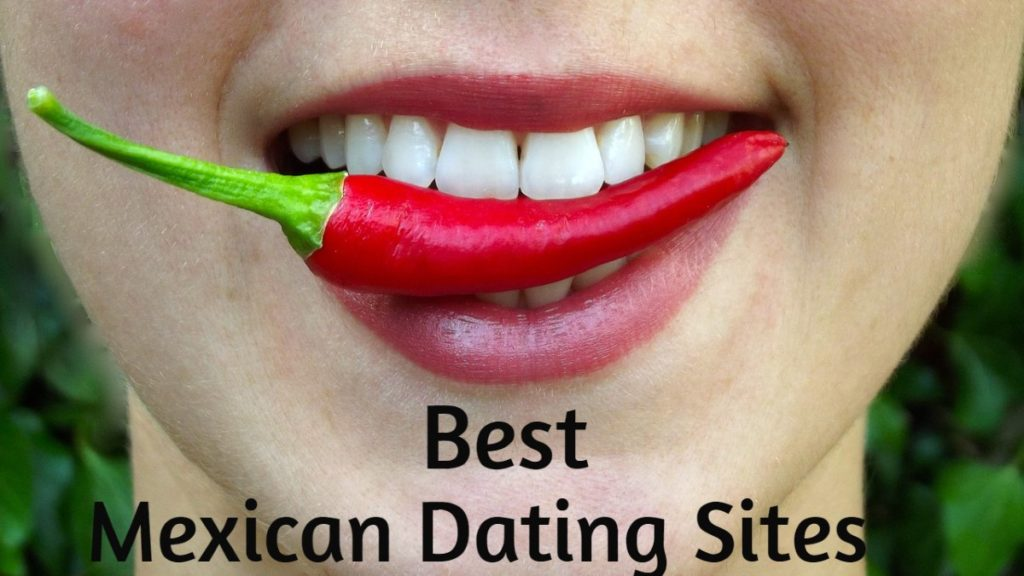 Best Mexican Dating Sites in [year] - The Ultimate List Wey 3