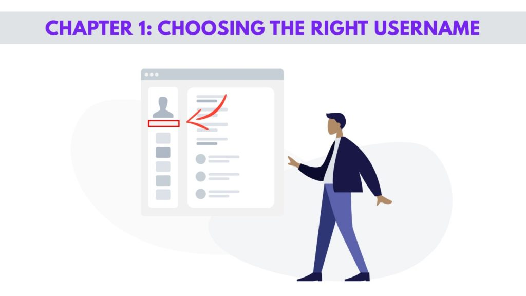 Chapter 1– Choosing the Right Username for Men