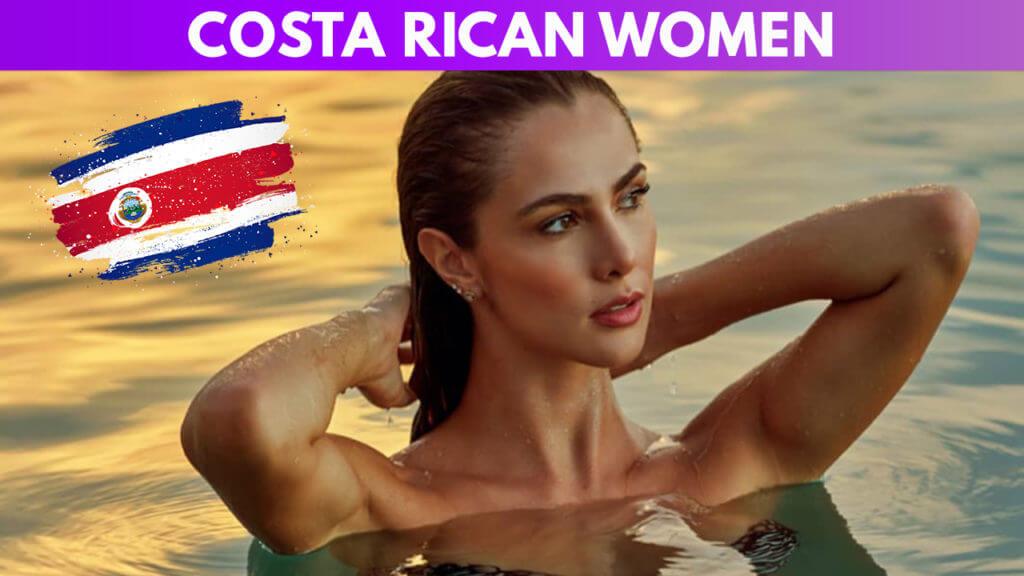 Costa Rican Women Guide