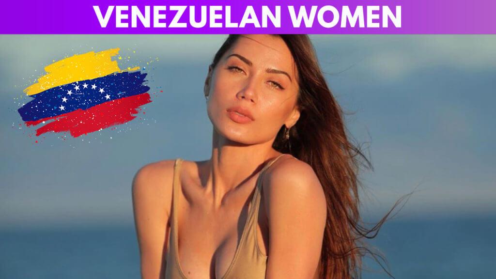 Venezuelan Women guide