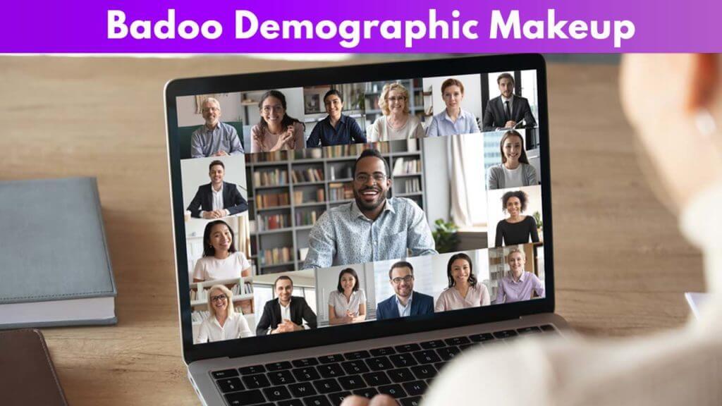 Badoo Demographic Makeup
