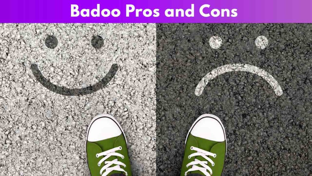 Badoo Pros and Cons