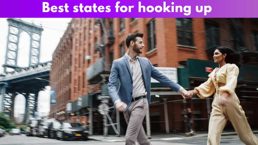 Best states for hooking up