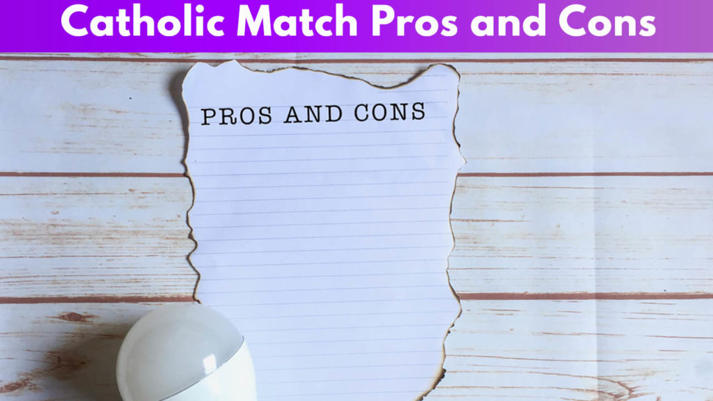 Catholic Match Pros and Cons