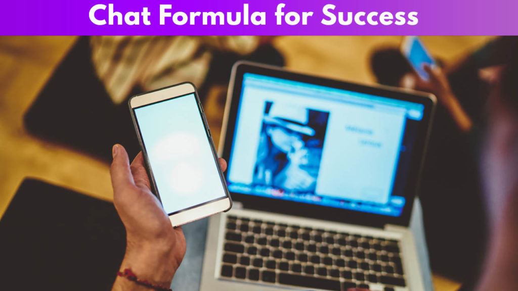 Chat Formula for Success
