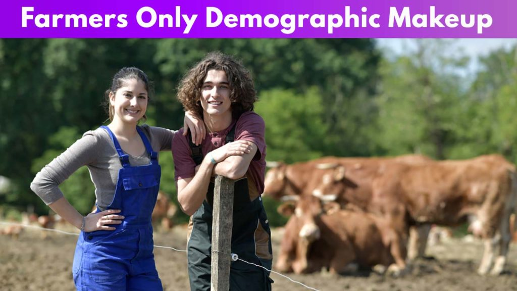 Farmers Only Demographic Makeup