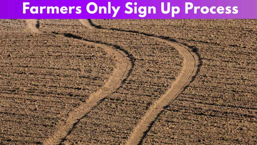 Farmers Only Sign Up Process
