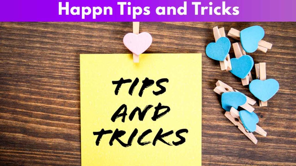 Happn Tips and Tricks