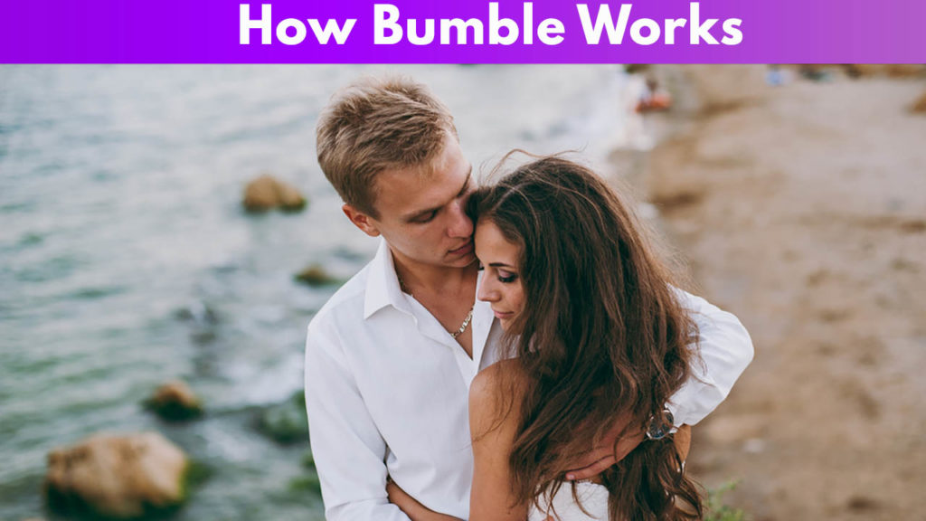 How Bumble Works 2