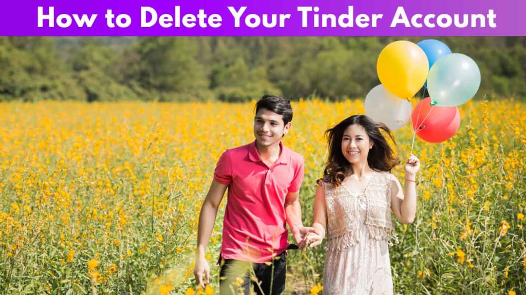 How to delete your Tinder account