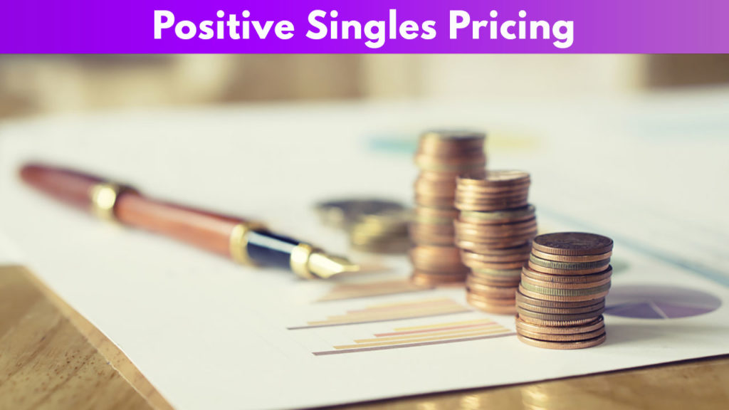 Positive Singles Pricing