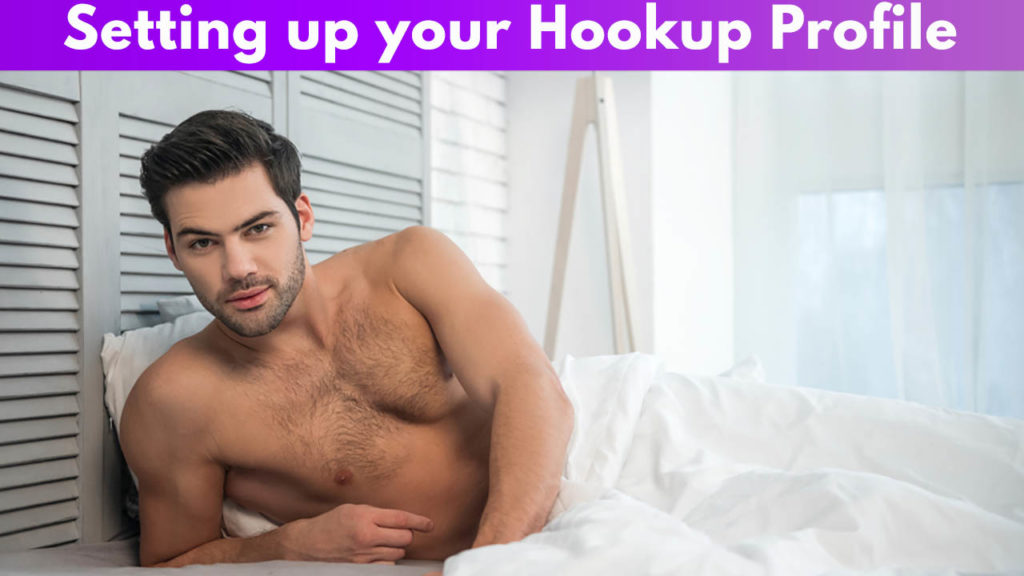 Setting up your Hookup Profile