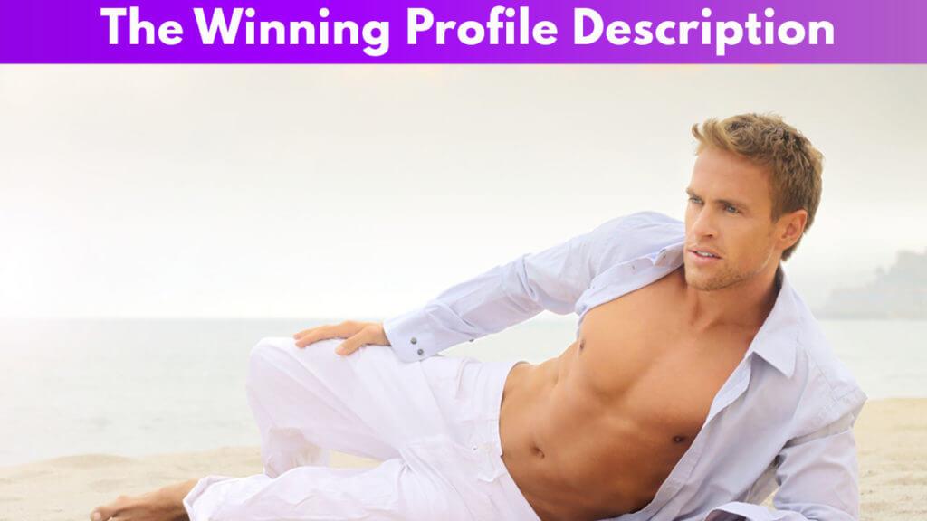 The Winning Profile Description
