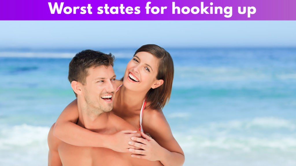 Worst states for hooking up