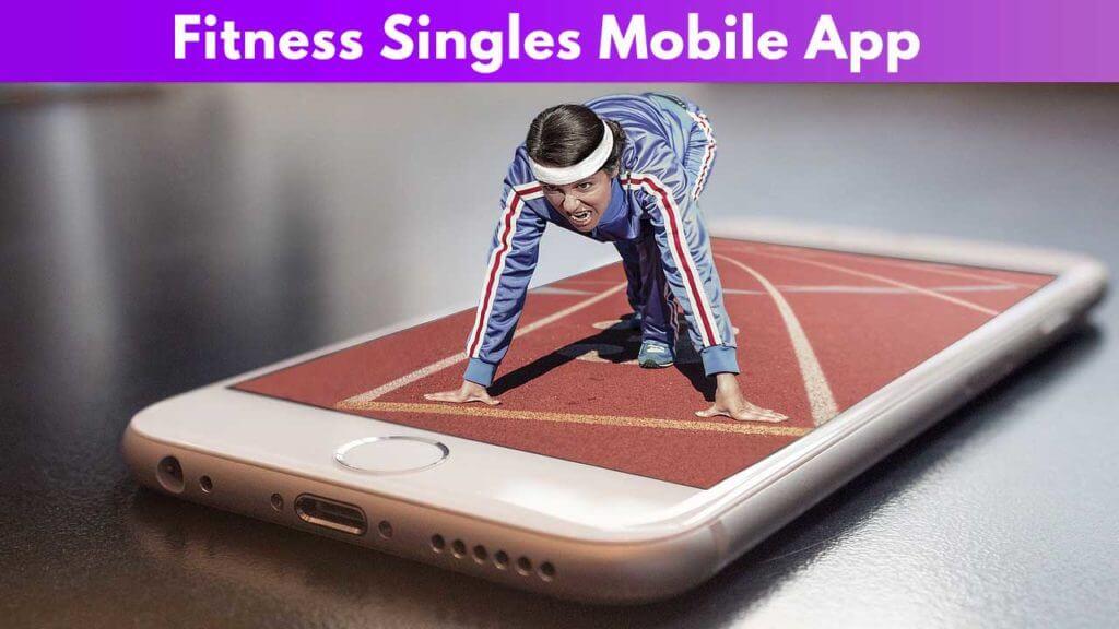 Fitness Singles Mobile App