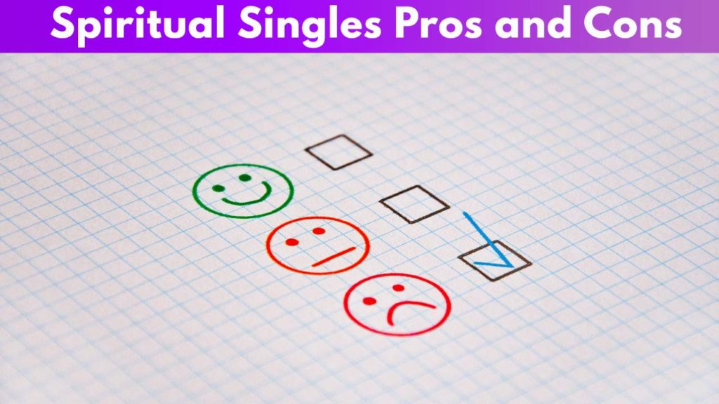 Spiritual Singles Pros and Cons