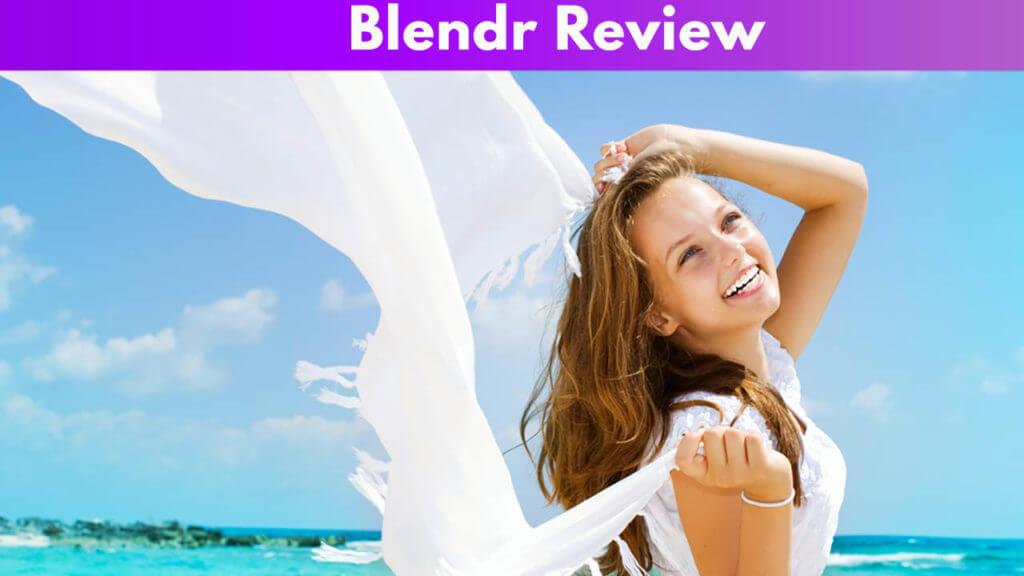 Blendr Review