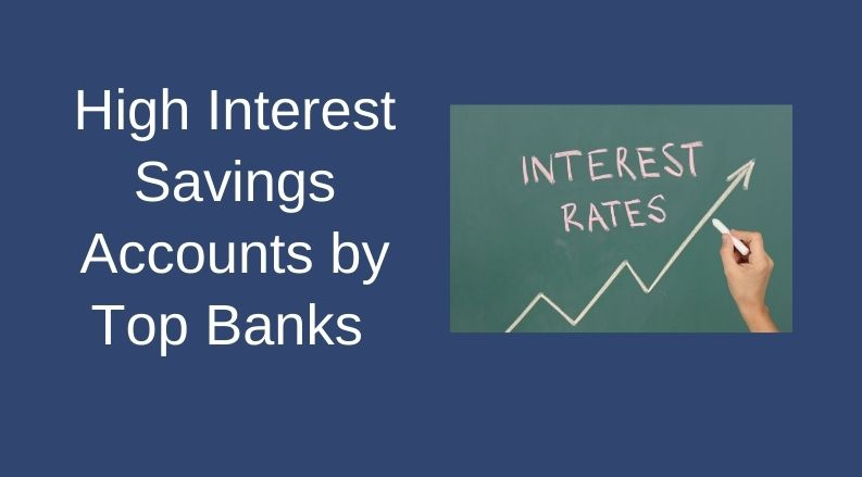 High Interest Savings Accounts by Top Banks