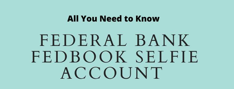 Federal Bank FedBook Selfie