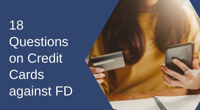 questions credit card against FD
