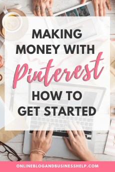 "Hands working on a computer with text overlay ""How to Get Started Making Money With Pinterest"""