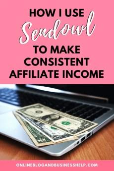 How I Use Sendowl to Make Consistent Affiliate Income