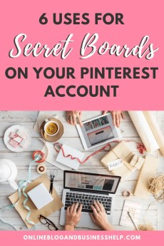 6 Uses for Secret Boards on your Pinterest Account